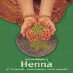carte Henna - pictura corporala, vopsirea parului, utilizari terapeutice